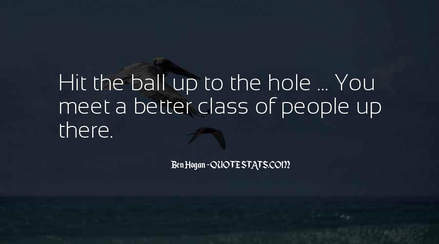 Ben Hogan Quotes #1575068