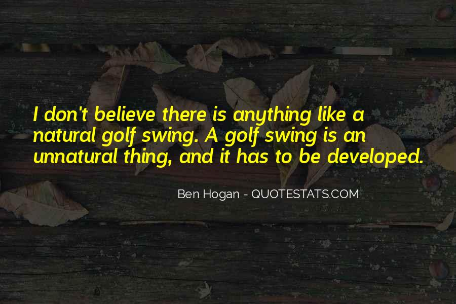 Ben Hogan Quotes #1762607