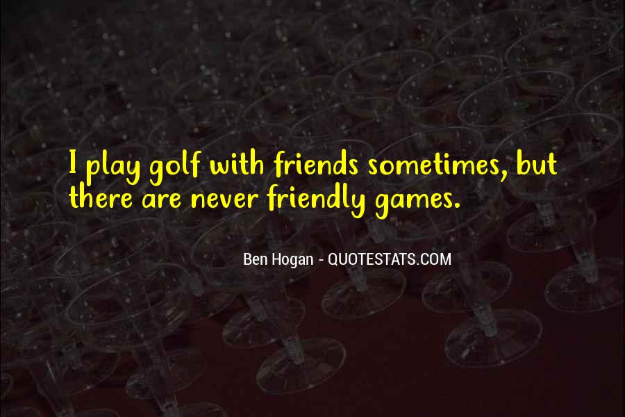 Ben Hogan Quotes #1766071