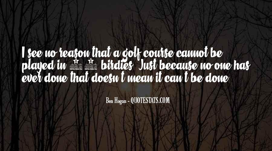 Ben Hogan Quotes #1866310