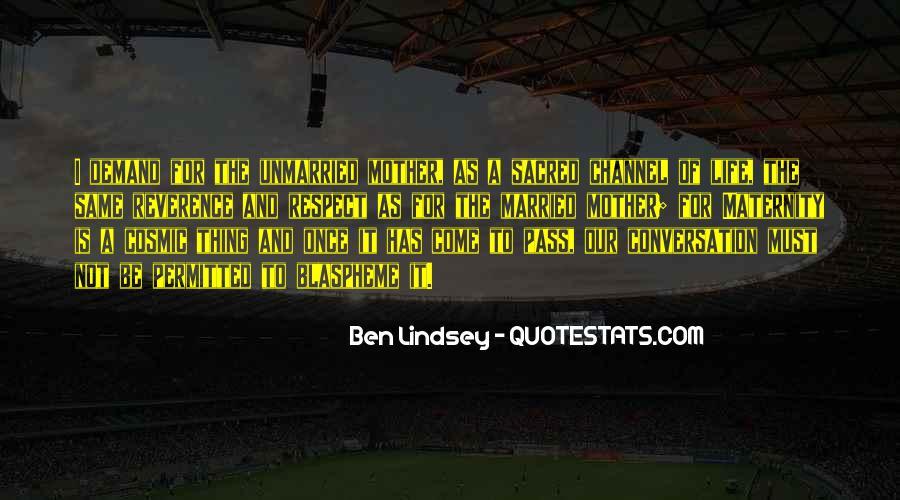 Ben Lindsey Quotes #1650070