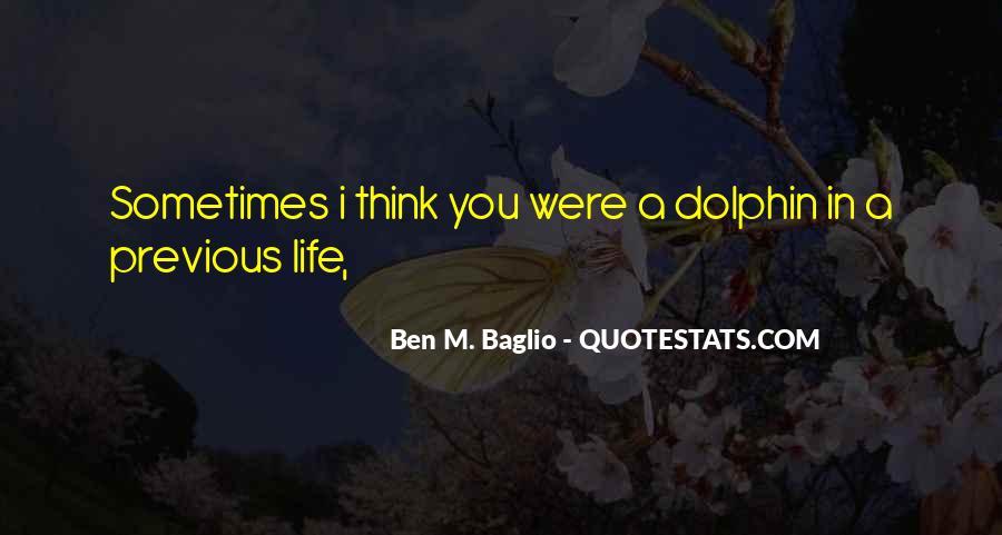 Ben M. Baglio Quotes #837223
