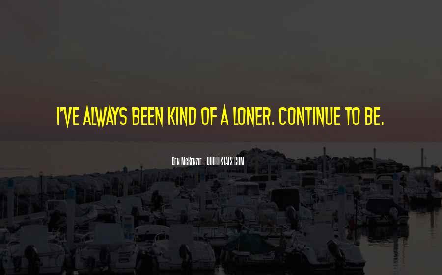 Ben McKenzie Quotes #1541601