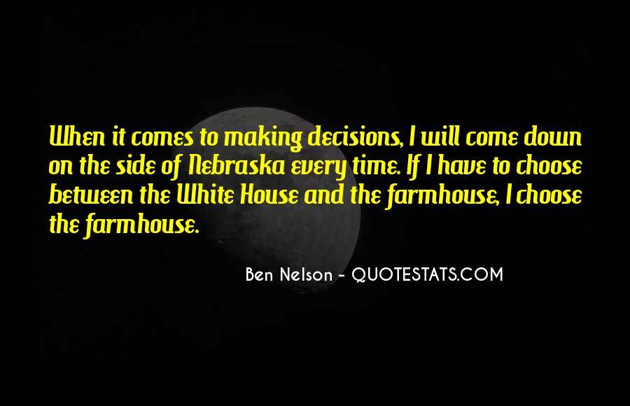 Ben Nelson Quotes #1424491