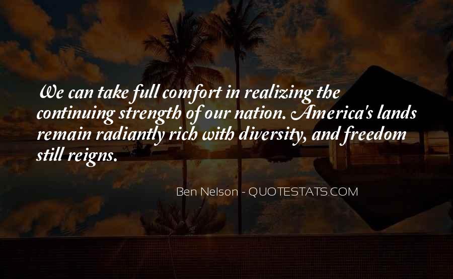 Ben Nelson Quotes #146434