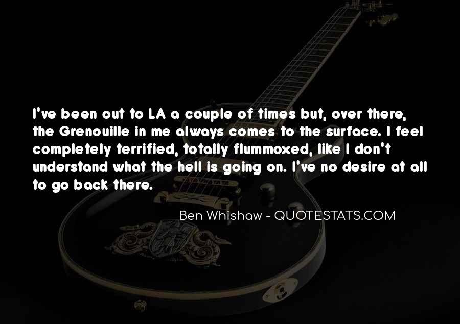 Ben Whishaw Quotes #1384206