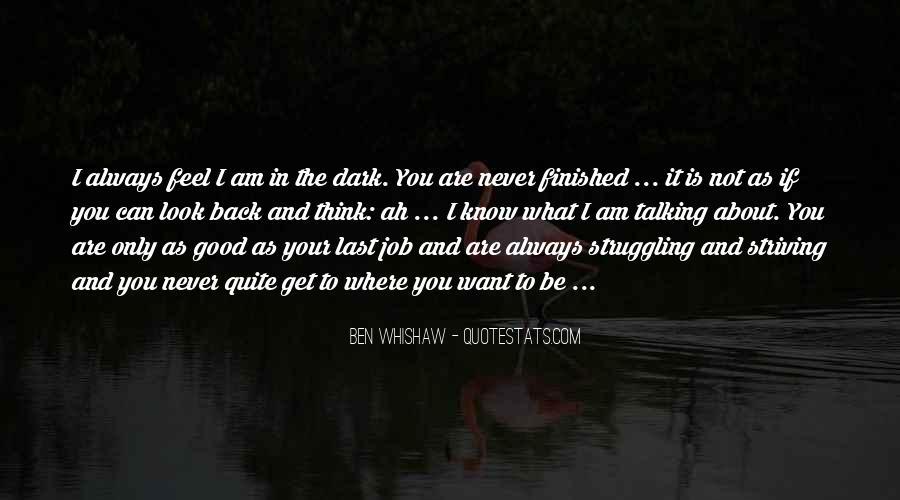 Ben Whishaw Quotes #1506074