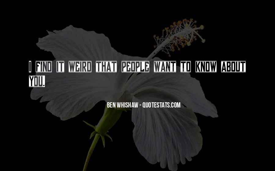 Ben Whishaw Quotes #1820862