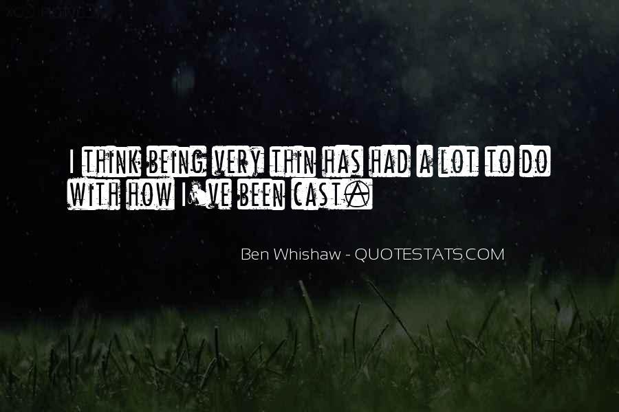 Ben Whishaw Quotes #277872