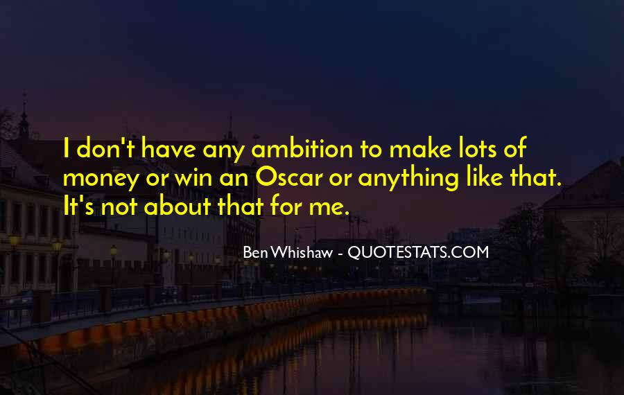 Ben Whishaw Quotes #311675