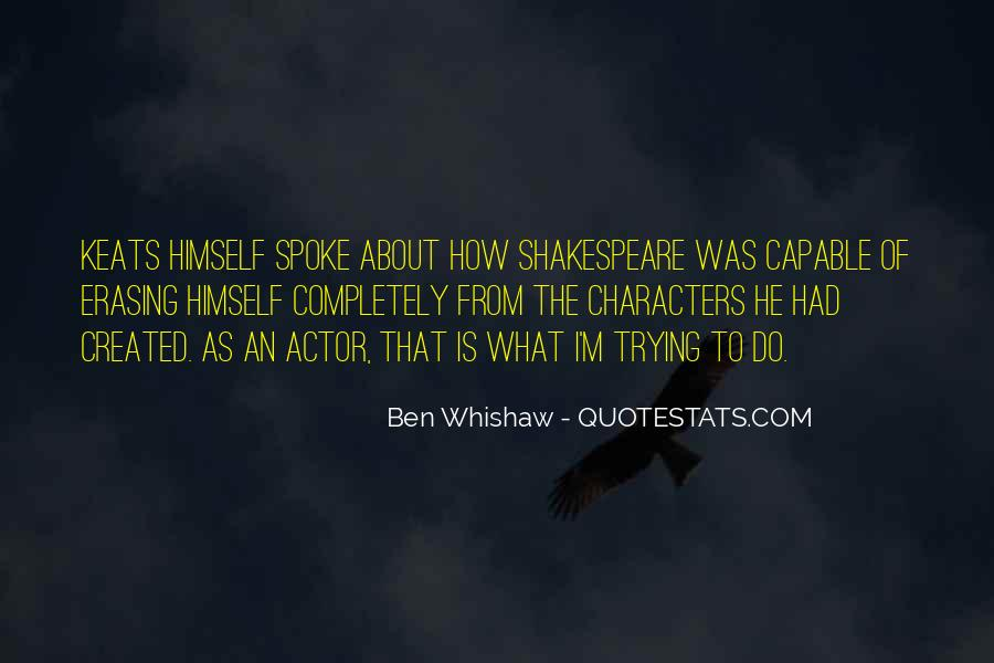 Ben Whishaw Quotes #337841