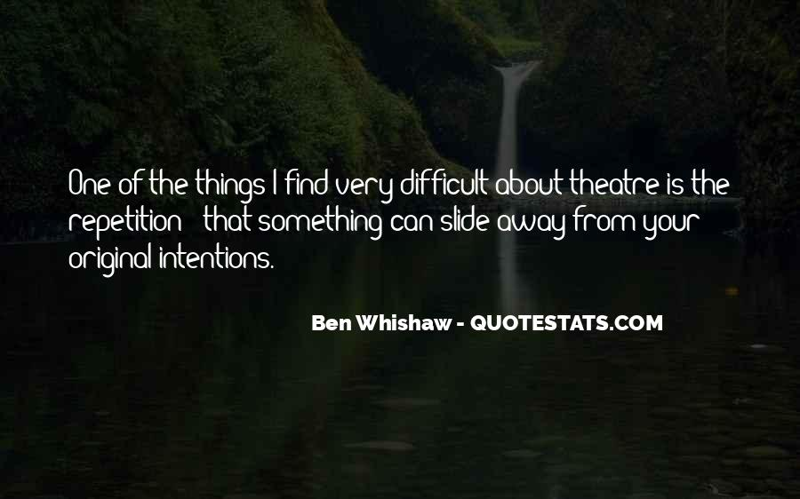 Ben Whishaw Quotes #54458