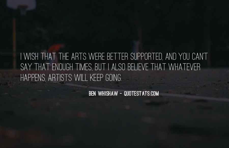 Ben Whishaw Quotes #715928
