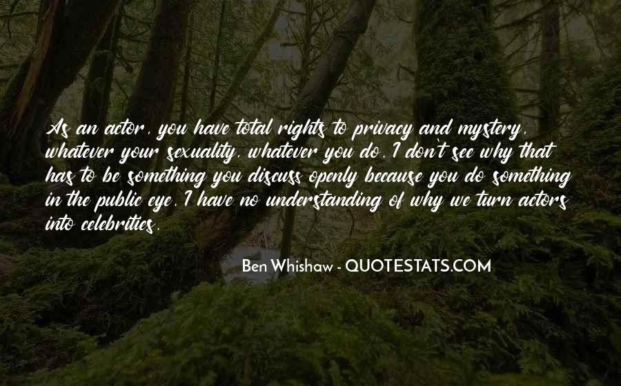Ben Whishaw Quotes #743848