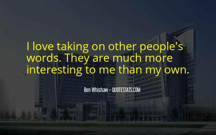 Ben Whishaw Quotes #825025