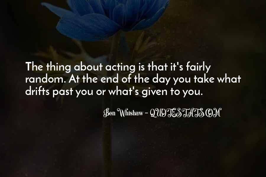 Ben Whishaw Quotes #872532