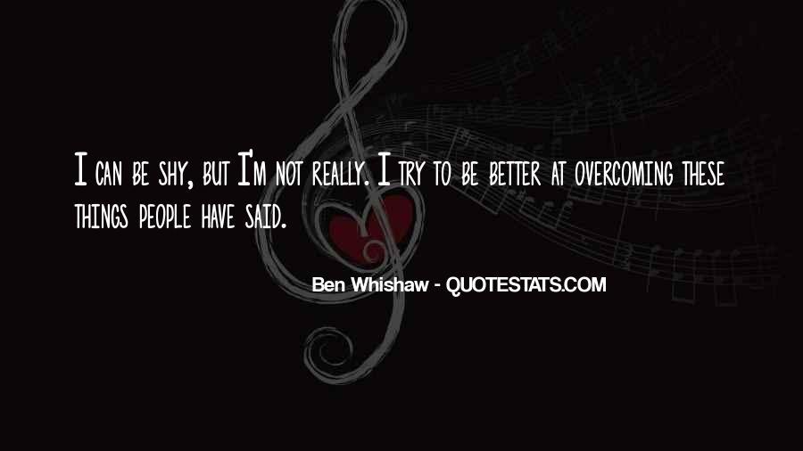 Ben Whishaw Quotes #893818