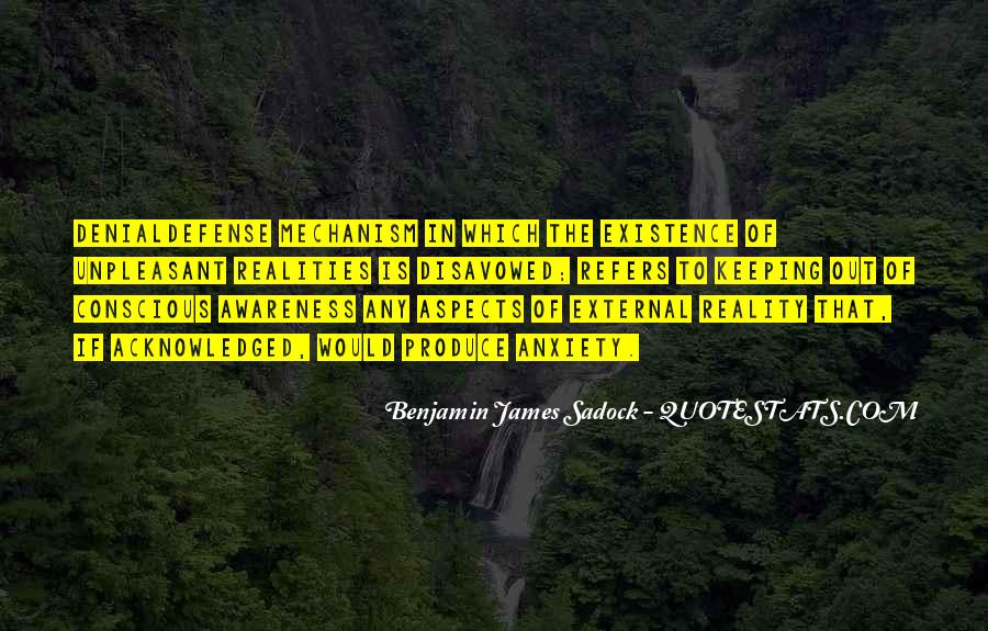 Benjamin James Sadock Quotes #1062693
