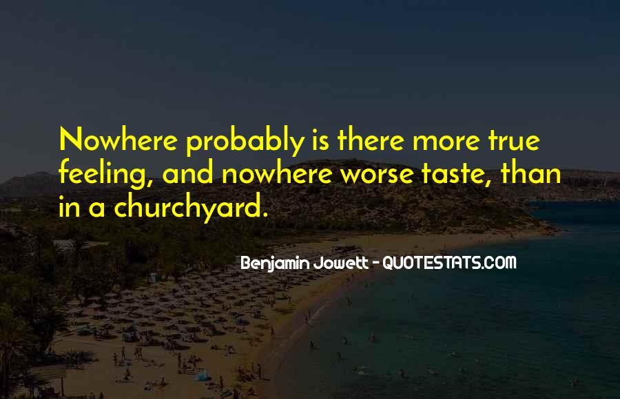 Benjamin Jowett Quotes #1094052