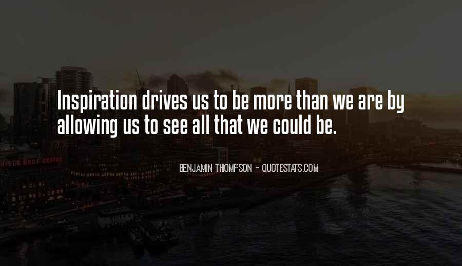 Benjamin Thompson Quotes #677435