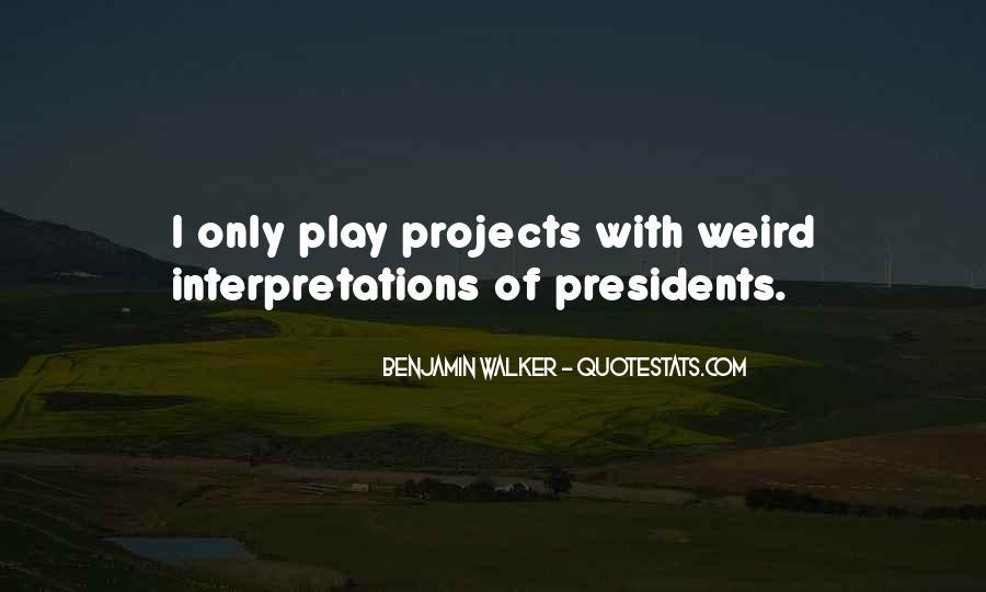 Benjamin Walker Quotes #1158380