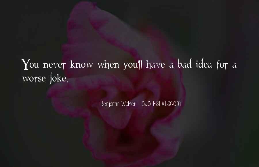 Benjamin Walker Quotes #117780