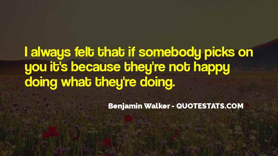 Benjamin Walker Quotes #1507691