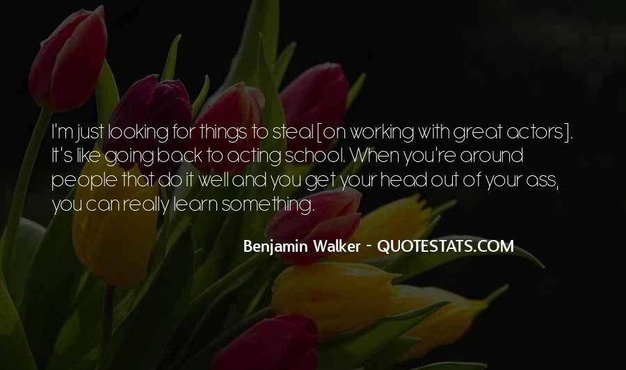 Benjamin Walker Quotes #1677134