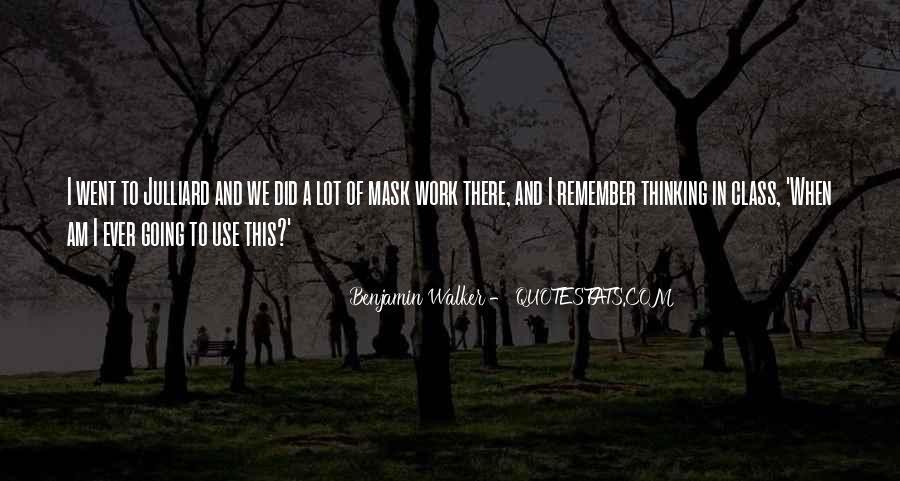 Benjamin Walker Quotes #1684114