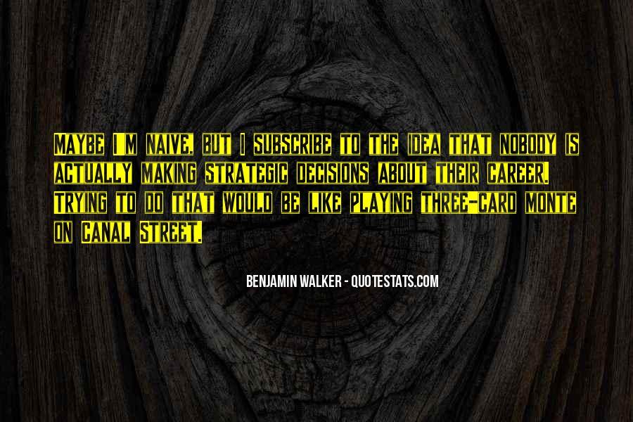 Benjamin Walker Quotes #816307