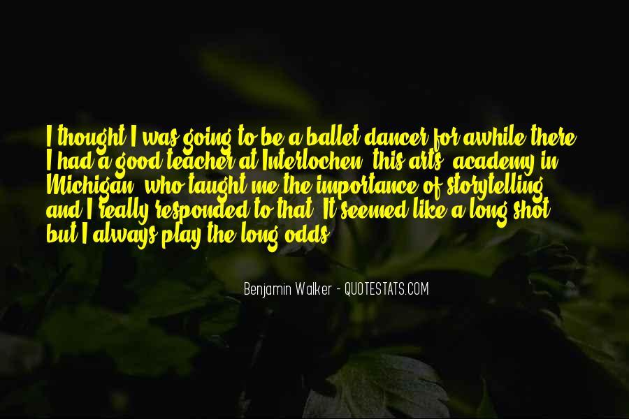 Benjamin Walker Quotes #908959
