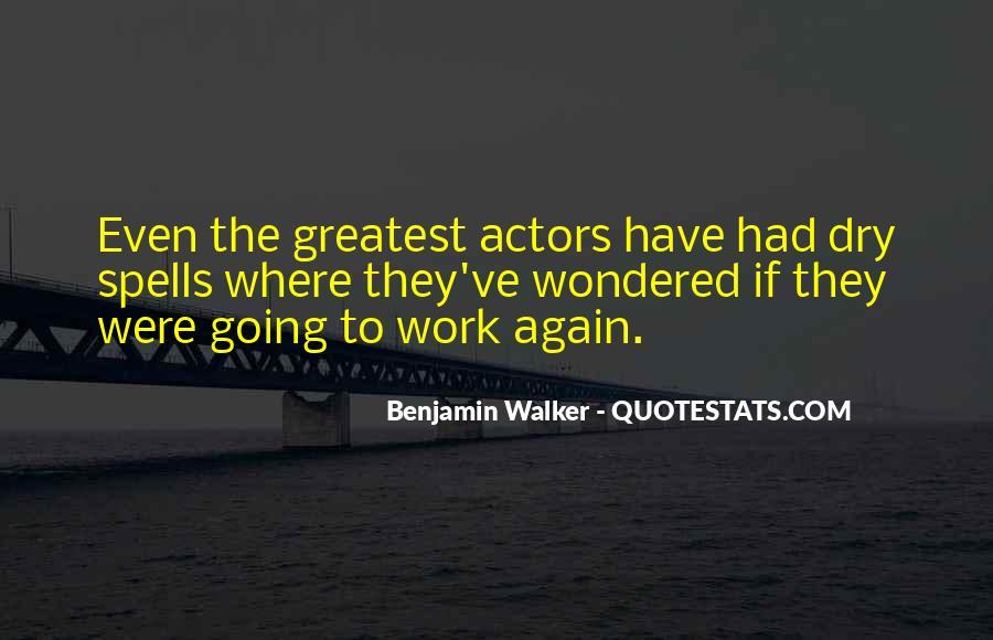 Benjamin Walker Quotes #99973