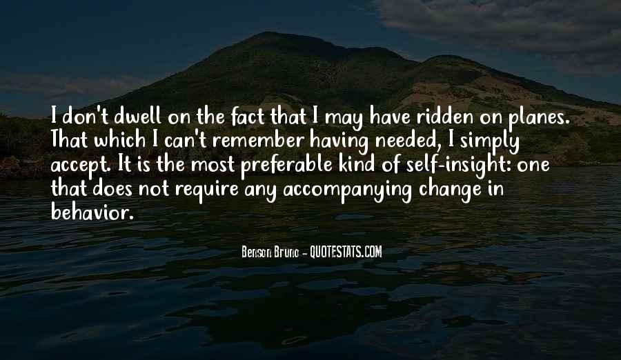 Benson Bruno Quotes #1590435