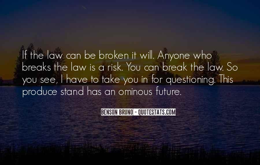 Benson Bruno Quotes #240027