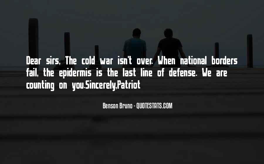 Benson Bruno Quotes #359265