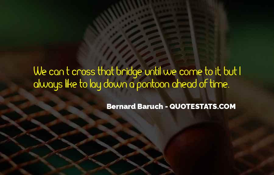 Bernard Baruch Quotes #608484