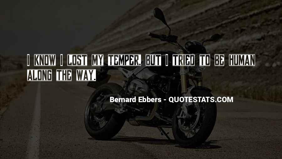 Bernard Ebbers Quotes #1100424