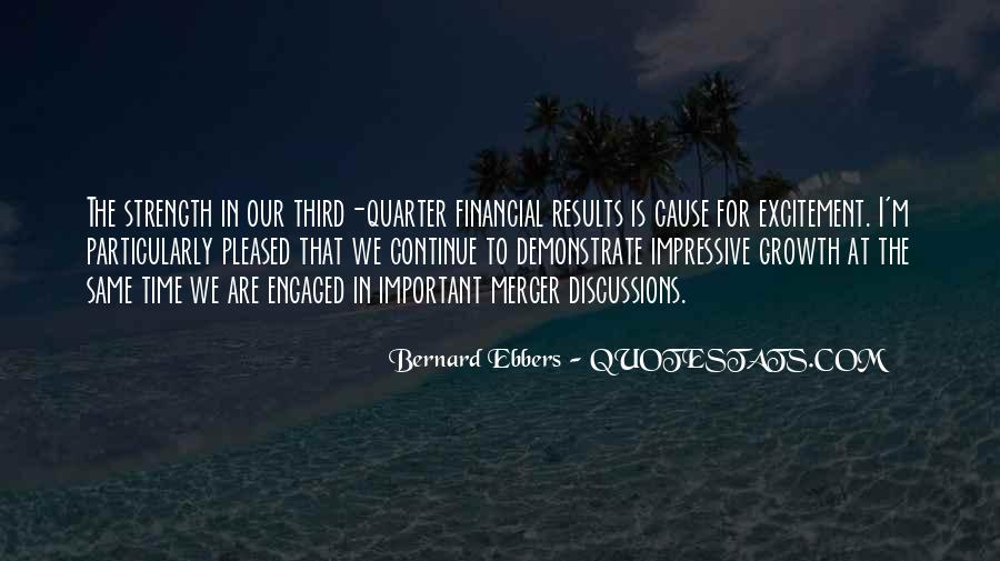 Bernard Ebbers Quotes #615948
