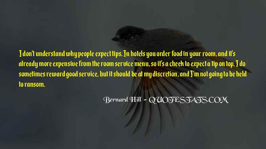 Bernard Hill Quotes #1298223