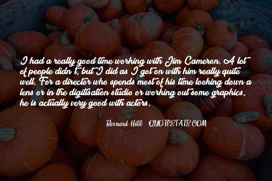 Bernard Hill Quotes #1661966