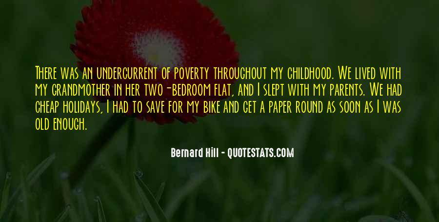 Bernard Hill Quotes #879019