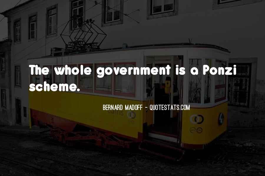 Bernard Madoff Quotes #1647071