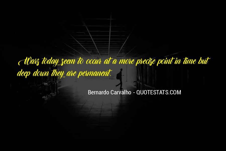 Bernardo Carvalho Quotes #1792105