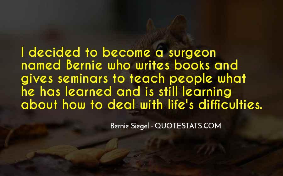 Bernie Siegel Quotes #1011092