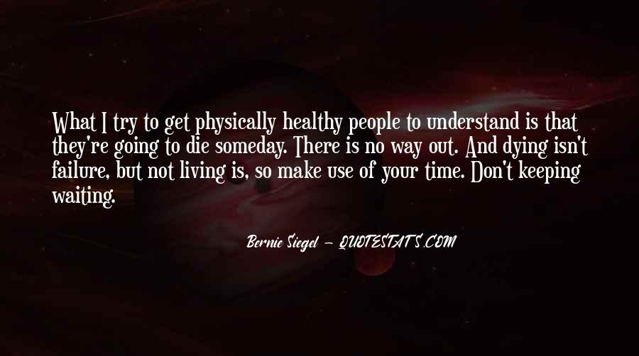 Bernie Siegel Quotes #1042075