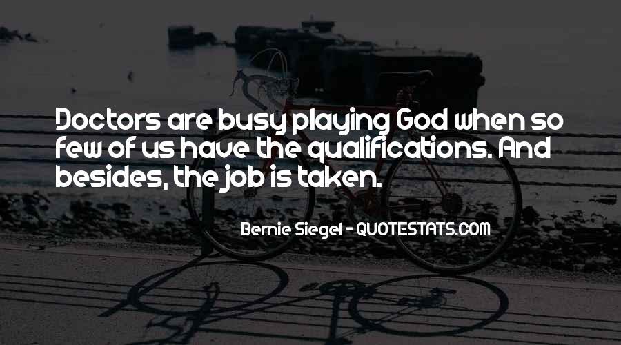 Bernie Siegel Quotes #118603