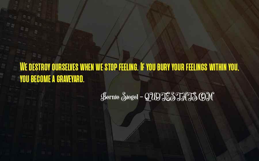 Bernie Siegel Quotes #1198820