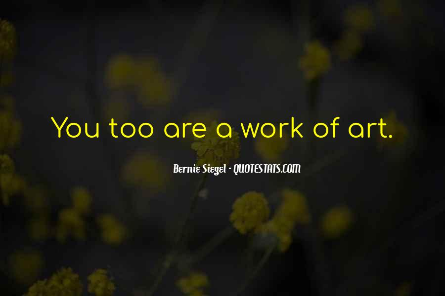Bernie Siegel Quotes #1267438