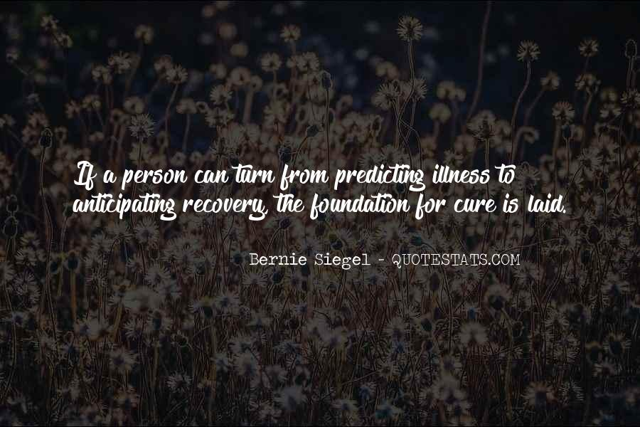Bernie Siegel Quotes #1275689