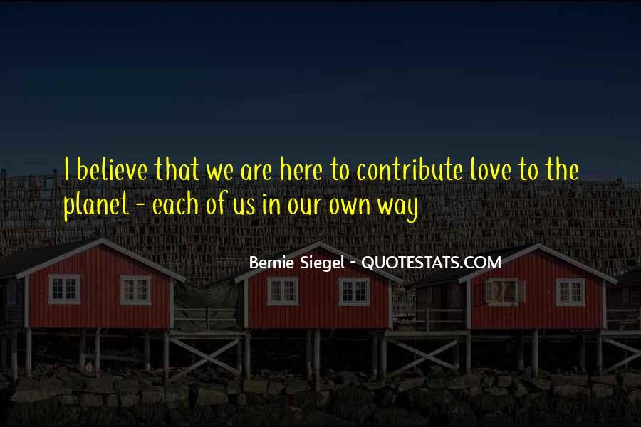 Bernie Siegel Quotes #1769016